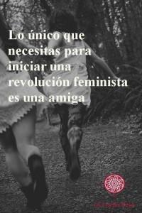amiga revolución feminista