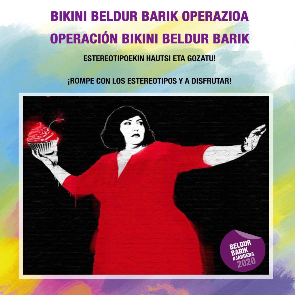Operación Bikini Beldur Barik. Rompe con los estereotipos y a disfrutar. | Bikini operazioa Beldur Barik. Hautsi estereotipoekin eta gozatu.
